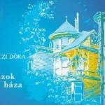 Galgóczi Dóra – Válaszok háza