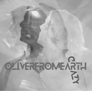 OliverFromEarth_Crazy